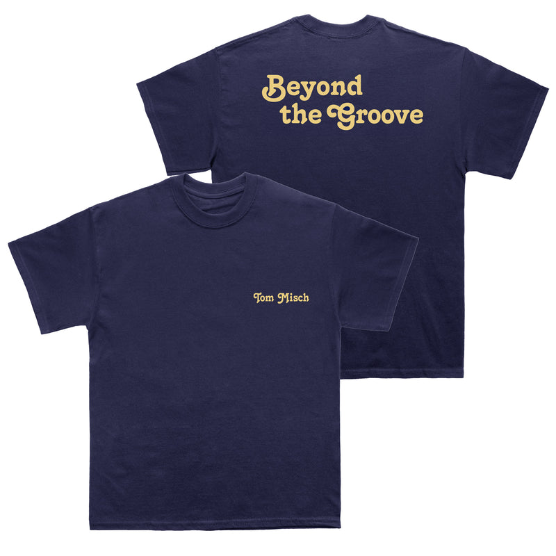 Beyond the Groove Tee