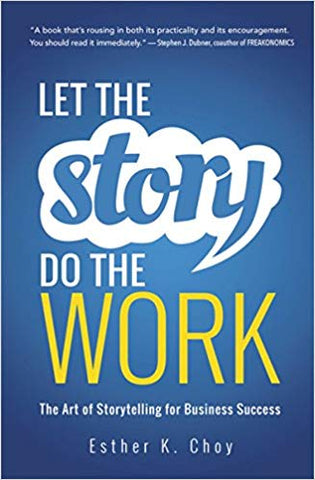 Book - Let the Story Do the Work