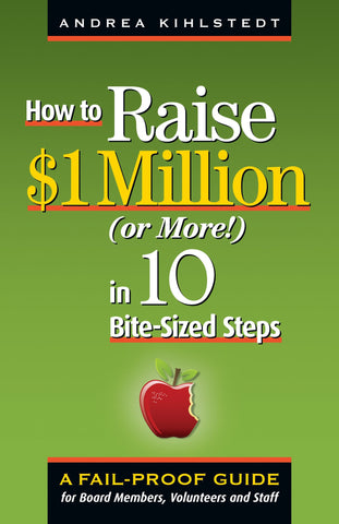 How to Raise $1 Million in 10 Bite-sized Steps