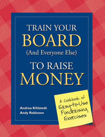 Train Your Board to Raise Money
