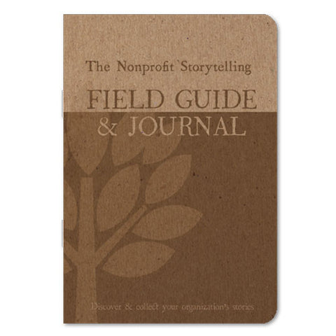 Booklet - The Nonprofit Storytelling Field Guide & Journal