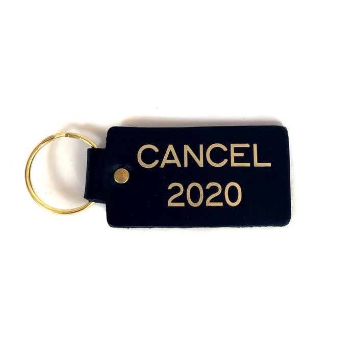 "The official ""CANCEL 2020"" Key Chain"