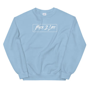 Back 2 Life Unisex Crew-neck (All Colors)