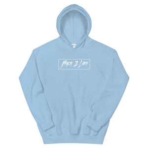 Back 2 Life Unisex Hoodie (All Colors)