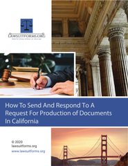 How to Send and Respond to a Request for Production of Documents in California