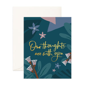 Our thoughts are with you Greeting Card - Addy & Lou