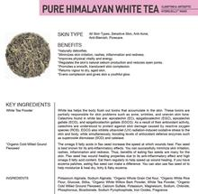 Pure Himalayan White Tea - Clarifying and Flush