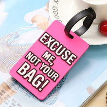 "Load image into Gallery viewer, ""Not Your Bag"" Cute Travel Accessories Luggage Tags"