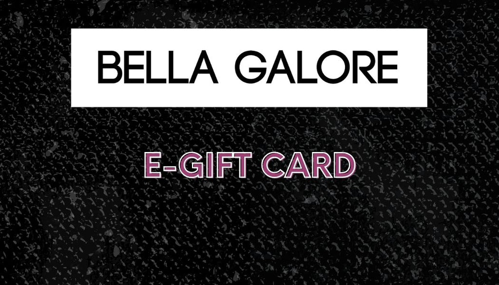 Bella Galore Gift Cards