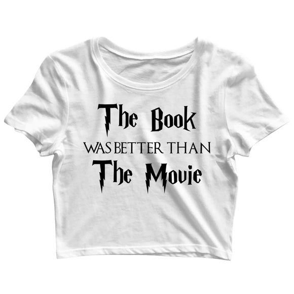 Books Funny Funny The book was better than the movie Custom Printed Graphic Design Crop Top T-Shirt for Women - Aaramkhor