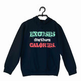 Navy Blue  Sports Fitness Excuses don't burn calories UNISEX HOODIE Sweatshirts