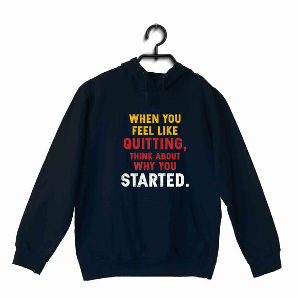 Navy Blue Fitness Fitness Fitness QUITTING STARTED UNISEX HOODIE Sweatshirts