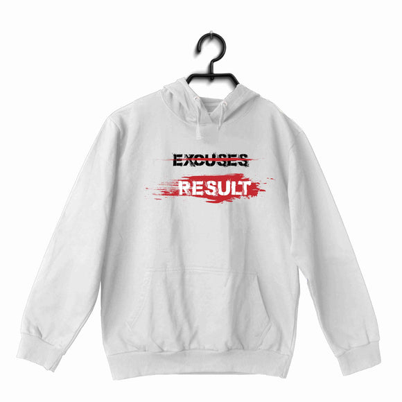 White Fitness Fitness Fitness EXCUSE RESULTS UNISEX HOODIE Sweatshirts