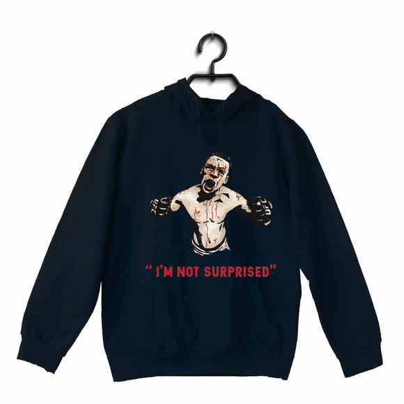 Navy Blue UFC MMA MMA MMA NATE DIAZ I AM NOT SURPRISED UNISEX HOODIE Sweatshirts