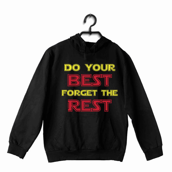 Black  Sports Fitness Do your best and Forget the Rest UNISEX HOODIE Sweatshirts