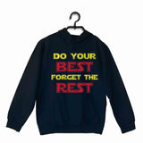 Navy Blue  Sports Fitness Do your best and Forget the Rest UNISEX HOODIE Sweatshirts