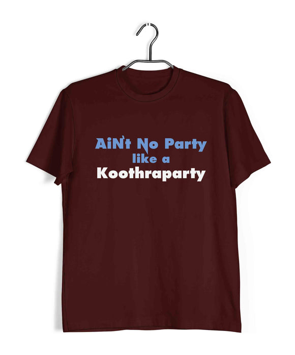 Maroon  TV Series The Big Bang Theory TBBT AIN'T NO PARTY LIKE A KOOTHRAPARTY Custom Printed Graphic Design T-Shirt for Men