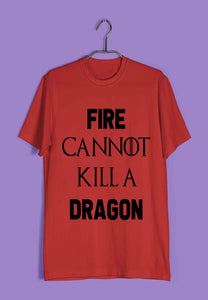 TV Series Games of Thrones (GOT) Fire Cannot Kill a Dragon Custom Printed Graphic Design T-Shirt for Men - Aaramkhor