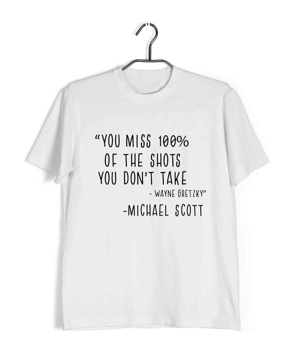 White  TV Series The Office YOU MISS 100% OF THE SHOTS YOU DON'T TAKE Custom Printed Graphic Design T-Shirt for Men
