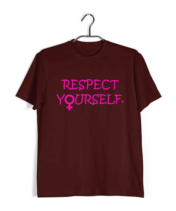 Maroon  Feminista Feminism RESPECT YOURSELF Custom Printed Graphic Design T-Shirt for Men