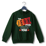 Dark Green  TV Series Seinfeld THE JERK STORE CALLED. THEY'RE RUNNING OUT OF YOU UNISEX HOODIE Sweatshirts