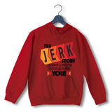 Red  TV Series Seinfeld THE JERK STORE CALLED. THEY'RE RUNNING OUT OF YOU UNISEX HOODIE Sweatshirts