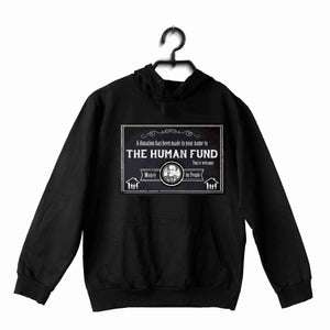 Black  TV Series Seinfeld A DONATION HAS BEEN MADE TO THE HUMAN FUND. MONEY FOR PEOPLE UNISEX HOODIE Sweatshirts