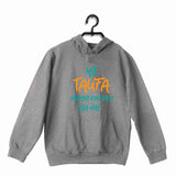 Aaramkhor Specials Movies T-Shirts of The Year Bollywood ye taufa humne khud ko dia hai UNISEX HOODIE Sweatshirts