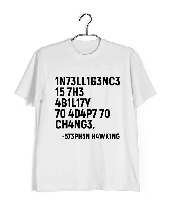 White  Nerd Physics INTELLIGENCE IS THE ABILITY TO ADAPT TO CHANGE Custom Printed Graphic Design T-Shirt for Men