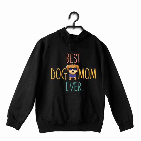 Black  Aaramkhor Specials Dogs BEST DOG MOM EVER UNISEX HOODIE Sweatshirts