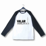 TV Series Games of Thrones (GOT) VALAR MORGHULIS Custom Printed Graphic Design Raglan T-Shirt for Women - Aaramkhor