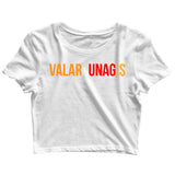 TV Series Games of Thrones (GOT) VALAR UNAGIS Custom Printed Graphic Design Crop Top T-Shirt for Women - Aaramkhor