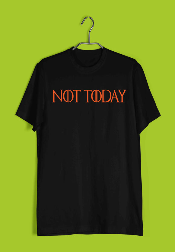 TV Series Games of Thrones (GOT) NOT TODAY Custom Printed Graphic Design T-Shirt for Men - Aaramkhor