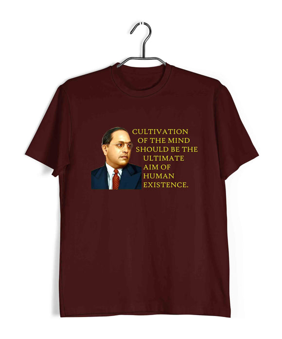 Maroon  Politics Freedom Ambedkar Cultivation of mind should be the ultimate aim of human existence Custom Printed Graphic Design T-Shirt for Men