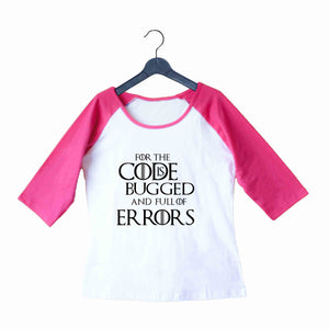 TV Series Games of Thrones (GOT) TERROR CODE Custom Printed Graphic Design Raglan T-Shirt for Women - Aaramkhor