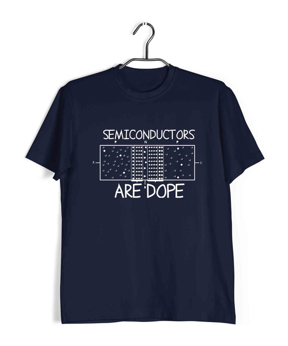 Navy Blue Science Nerd Engineering Electrical Engineering Semiconductors are DOPE Custom Printed Graphic Design T-Shirt for Men