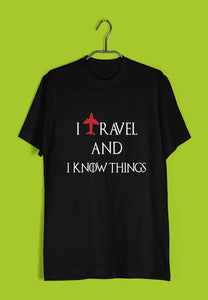Games of Thrones (GOT) Travel TV Series Wanderlust I TRAVEL AND I KNOW THINGS Custom Printed Graphic Design T-Shirt for Men