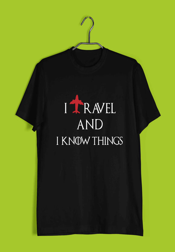 Games of Thrones (GOT) Travel TV Series Wanderlust I TRAVEL AND I KNOW THINGS Custom Printed Graphic Design T-Shirt for Men - Aaramkhor