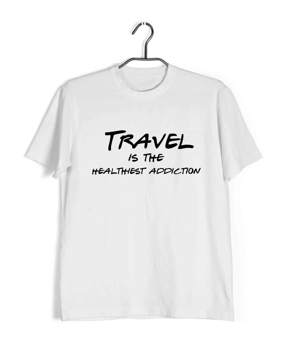 Travel Wanderlust Travel is the Healthiest Addiction Custom Printed Graphic Design T-Shirt for Men - Aaramkhor