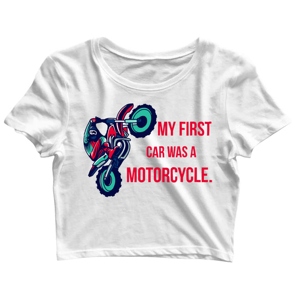 Biker Travel Wanderlust My First Car was a MotorCycle Custom Printed Graphic Design Crop Top T-Shirt for Women - Aaramkhor