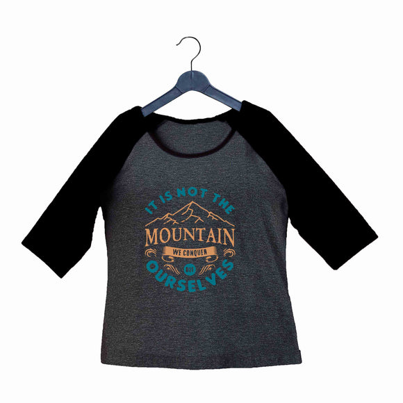Biker Travel Wanderlust It's Not the Mountain We Conquer Custom Printed Graphic Design Raglan T-Shirt for Women - Aaramkhor