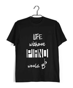 Music Classical Life Without Piano would Be Flat Custom Printed Graphic Design T-Shirt for Men - Aaramkhor