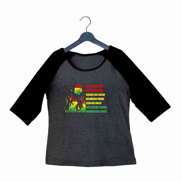 Music Artists BOB MARLEY CLASSIC QUOTE Custom Printed Graphic Design Raglan T-Shirt for Women - Aaramkhor