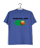 Sports Basketball Basketball Mode ON Custom Printed Graphic Design T-Shirt for Men - Aaramkhor
