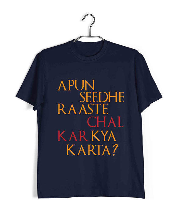 TV Series Sacred Games Apun Seedha Rasta Chalke Kya Karta Custom Printed Graphic Design T-Shirt for Men - Aaramkhor