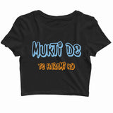 TV Series Sacred Games Mukti De Yeh Harami Ko Custom Printed Graphic Design Crop Top T-Shirt for Women - Aaramkhor