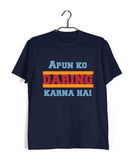 TV Series Sacred Games Apun ko Daring Karna Hai Custom Printed Graphic Design T-Shirt for Men - Aaramkhor