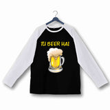 TV Series Pitchers Tu Beer hai Custom Printed Graphic Design Raglan T-Shirt for Women - Aaramkhor