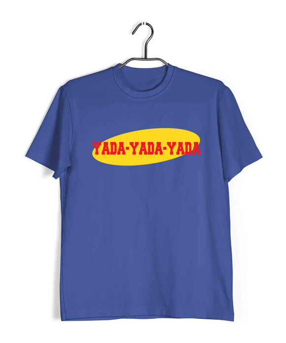 TV Series Seinfeld YADA YADA YADA Custom Printed Graphic Design T-Shirt for Men - Aaramkhor