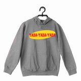 Light Grey SEINFELD TV Series Seinfeld YADA YADA YADA UNISEX HOODIE Sweatshirts